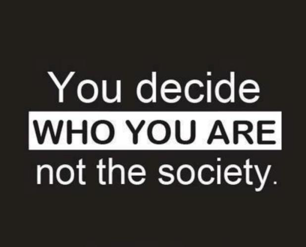 1a you decide who u r