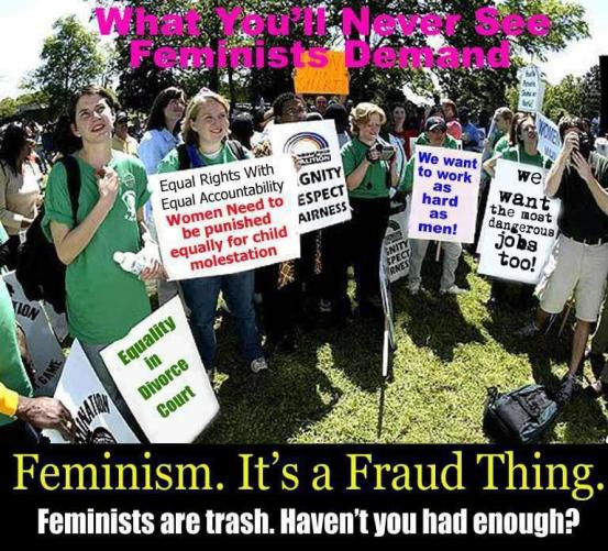 Feminism is trash