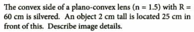 39 convex side of a plno convex lens