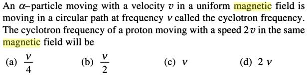 5 Alpha particle moving with velocity v SKMClasses