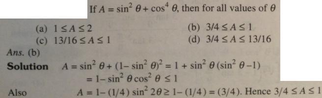 1 Trigonometry A = Sin square theta plus Cos to the power 4 theta