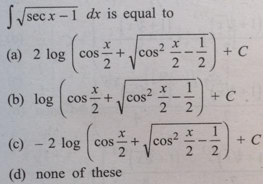 10 Integral of root sec x minus 1