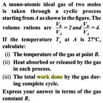 1a mono atmoic ideal gas of 2 moles cyclic