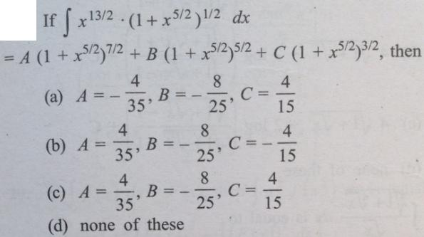8 Integral x to the power 13 by 2 i plus x to the power 5 by 2