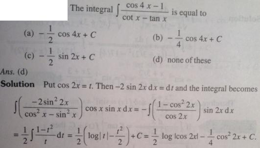 123 Integration Cos 4x minus 1 by Cot x minus tan x