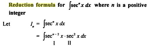 8 reduction formula for Sec to the power n