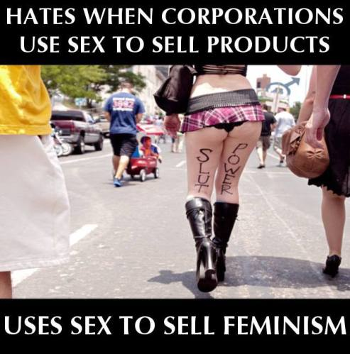 Bad women uses sex to sell Feminism