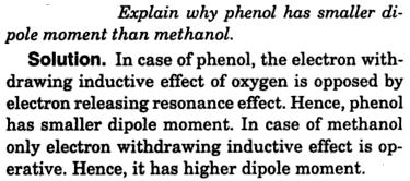 1 Explain why phenol has smaller dipole moment than methanol