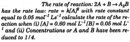 1 The rate of reaction 2A+B = A2B