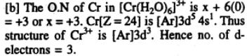 11 number of d electrons in [Cr(H2O)6]3+ is 3