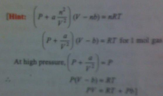 13b At high pressure Van der waal equation changes to