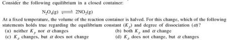 1a At fixed temp volume of the container is halved