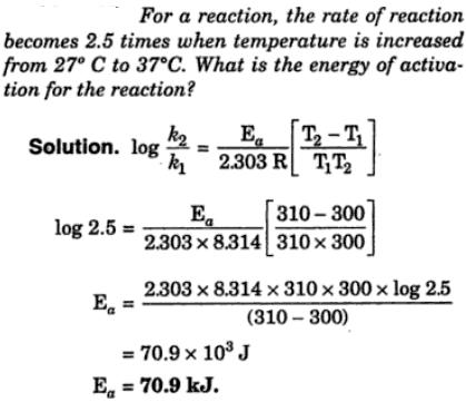 1a For reaction rate 2.5 times when temp is oncreased