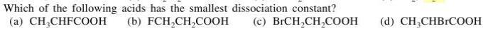 1a smallest dissociation constant