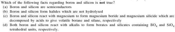 1a Which of the following facts on Boron and Si