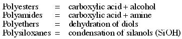 1e Polyesters polyamides polyethers polysiloxanes