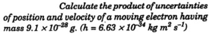 2 Calculate the product of uncertainties of position