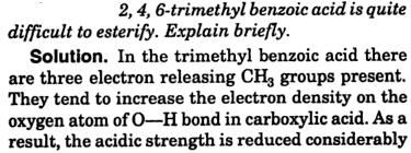 2,4,6-trimethylbenzoic acid is quite difficult to esterify