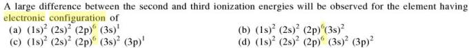 2a A large difference between 2nd and 3rd Ionization energy