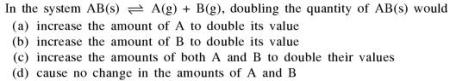 2a doubling the quantity will have the effect