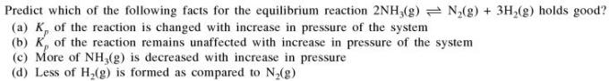 2a Predict which of the following facts for the equilibrium