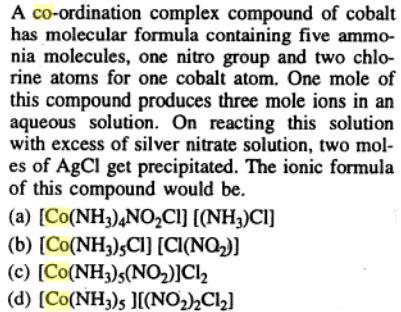 3 Co-ordination complex of Cobalt has molecular formula