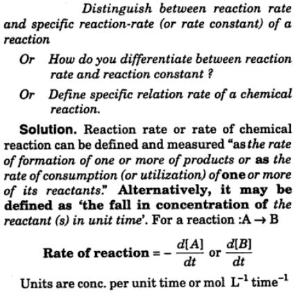 3 Distinguish between reaction rate and specific reaction rate