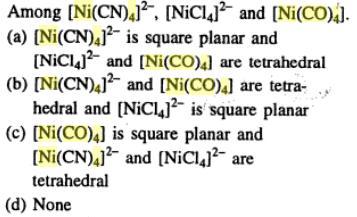 3 Ni(CN)4 2- has dsp2 hybridization