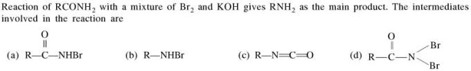 3 reaction of RCONH2 with Bromine and KOH intermediates