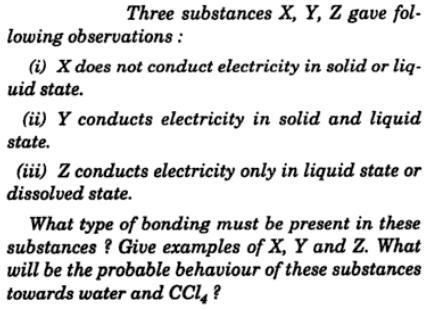 3 substances X, Y, Z gave observations