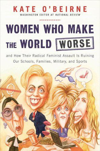 3 Women who make the world worst