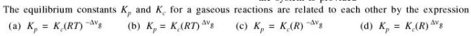 3a equilibrium constants Kp Kc for a gaseous reactions