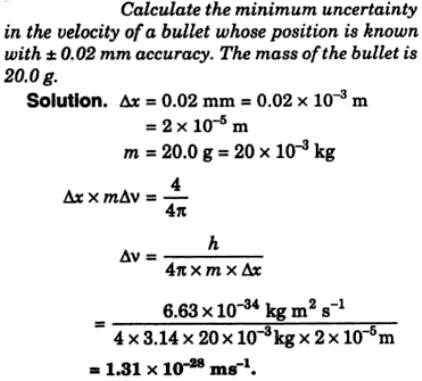 4 Calculate the minimum uncertainty in the velocity
