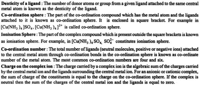 4 Denticity of a ligand, co-ordination sphere, ionization sphere
