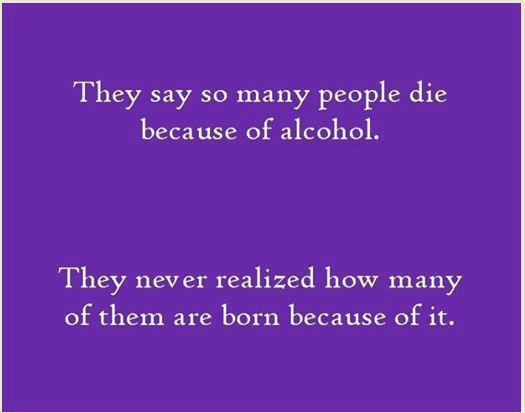 4 How many people are born due to alcohol