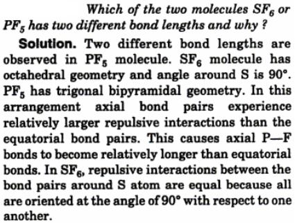 4 SF6 or PF6 has 2 different bond lengths