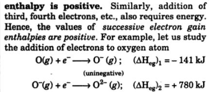 4 successive electron gain enthalpies are positive