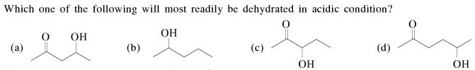 4a which one of the following will most readily be dehydrated in acidic condition