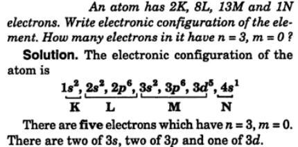 5 An atom has 2K, 8L, 13 M 1 N electron