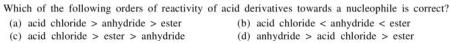 5a reactivity of acid derivatives towards nucleophile