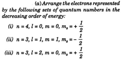 6 Arrange the electrons represented by the