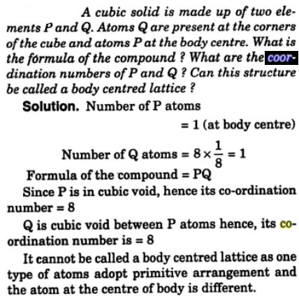 6 Cubic solid is made up of 2 elements P and Q