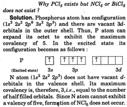 6 PCl5 exists but NCl5 or BiCl5 does not exist