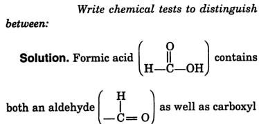 7 chemically distinguish between Formic acid and aldehyde 1