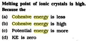 8a Melting point of Ionic crystal is