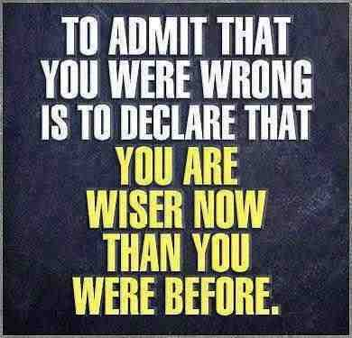 admit that you are wrong