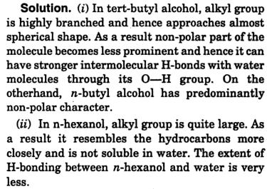 Explain why t-butyl alcohol is more soluble than n-butyl alcohol 2