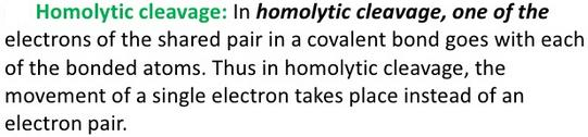 Homolytic cleavage a