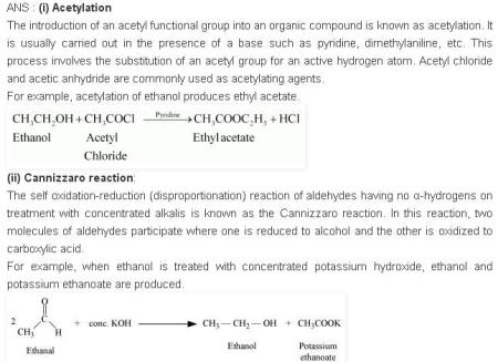 NCERT CBSE 12.16 1 Solution Acetylation, Cannzzaro Reaction