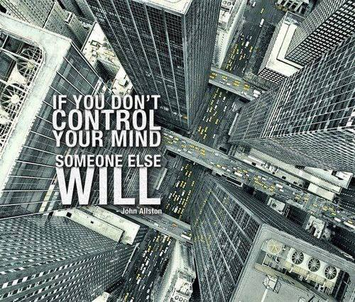 someone else will control your mind